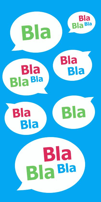 Bist du Bla, BlaBla oder BlaBlaBla?
