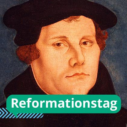 Langes Wochenende zum Reformationstag 2017