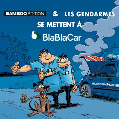 Les Gendarmes de Bamboo Edition se mettent à BlaBlaCar